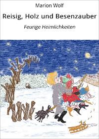 Cover Reisig, Holz und Besenzauber