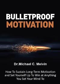 Cover Bulletproof Motivation
