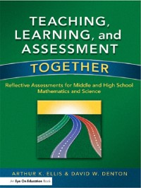 Cover Teaching, Learning, and Assessment Together