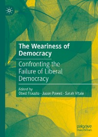 Cover The Weariness of Democracy