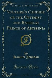 Cover Voltaire's Candide or the Optimist and Rasselas Prince of Abyssinia