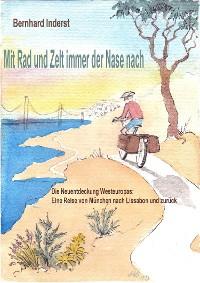 Cover Mit Rad Und Zelt - immer der Nase nach