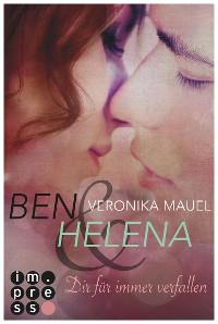 Cover Ben & Helena. Dir für immer verfallen