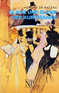 Cover Glanz und Elend der Kurtisanen