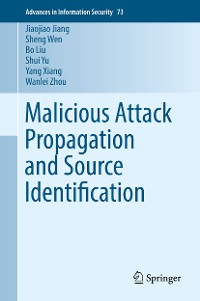 Cover Malicious Attack Propagation and Source Identification