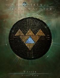 Cover Die Chroniken der Seelenwächter - Band 38: Wasser