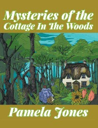 Cover Mysteries of the Cottage in the Woods