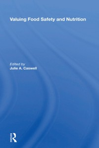 Cover Valuing Food Safety And Nutrition