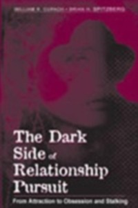 Cover Dark Side of Relationship Pursuit