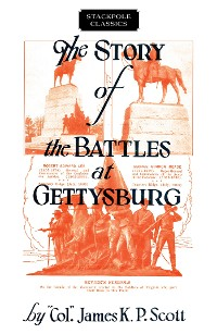 Cover The Story of the Battles at Gettysburg