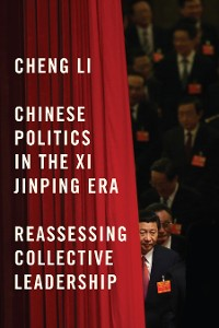 Cover Chinese Politics in the Xi Jinping Era