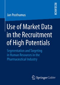 Cover Use of Market Data in the Recruitment of High Potentials