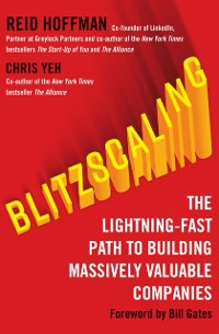Cover Blitzscaling: The Lightning-Fast Path to Building Massively Valuable Companies