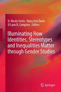 Cover Illuminating How Identities, Stereotypes and Inequalities Matter through Gender Studies