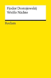 Cover Weiße Nächte. Ein empfindsamer Roman. Aus den Erinnerungen eines Träumers
