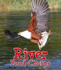 Cover River Food Chains