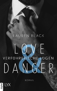 Cover Love & Danger - Verführerische Lügen