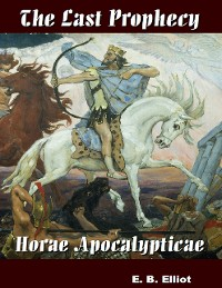 Cover The Last Prophecy - Horae Apocalypticae