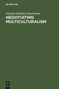 Cover Negotiating Multiculturalism
