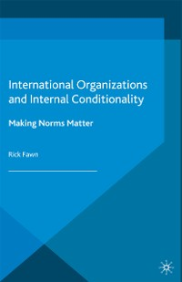 Cover International Organizations and Internal Conditionality