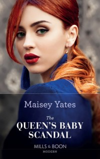 Cover Queen's Baby Scandal (Mills & Boon Modern) (One Night With Consequences, Book 60)