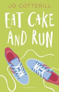 Cover Hopewell High: Eat Cake and Run