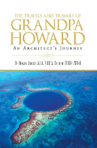 Cover The Travels and Travails of Grandpa Howard