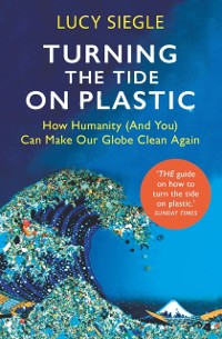 Cover Turning the Tide on Plastic