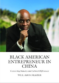 Cover Black American Entrepreneur in China: