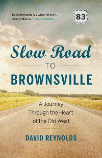 Cover Slow Road to Brownsville