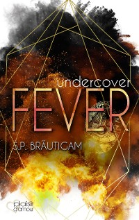 Cover Undercover: Fever