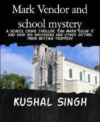 Cover Mark Vendor and school mystery