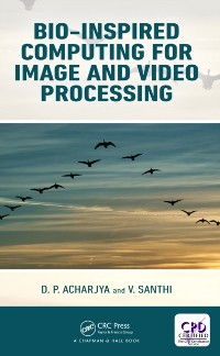 Cover Bio-Inspired Computing for Image and Video Processing