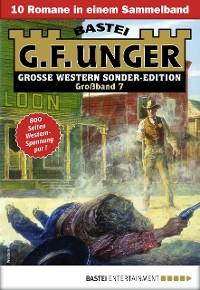 Cover G. F. Unger Sonder-Edition Großband 7 - Western-Sammelband