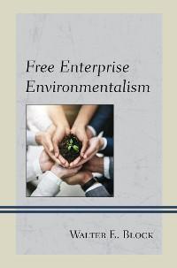 Cover Free Enterprise Environmentalism
