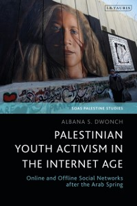 Cover Palestinian Youth Activism in the Internet Age
