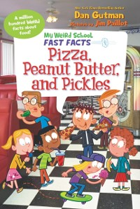Cover My Weird School Fast Facts: Pizza, Peanut Butter, and Pickles