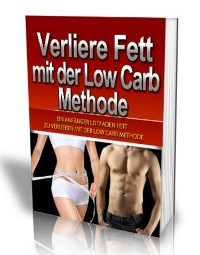 Cover Verliere Fett mit der Low Carb Methode