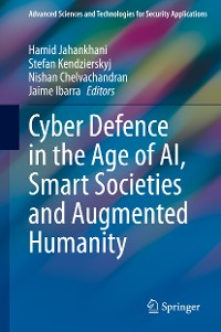 Cover Cyber Defence in  the Age of AI, Smart Societies and Augmented Humanity