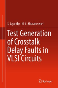 Cover Test Generation of Crosstalk Delay Faults in VLSI Circuits