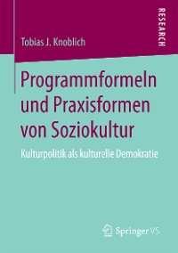 Cover Programmformeln und Praxisformen von Soziokultur