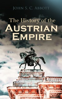 Cover The History of the Austrian Empire