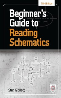 Cover Beginner's Guide to Reading Schematics, Third Edition