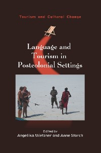 Cover Language and Tourism in Postcolonial Settings