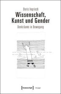 Cover Wissenschaft, Kunst und Gender