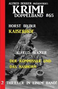 Cover Krimi Doppelband 65 – 2 Thriller in einem Band!