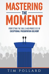 Cover Mastering the Moment
