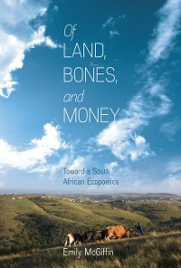 Cover Of Land, Bones, and Money