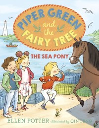 Cover Piper Green and the Fairy Tree: The Sea Pony