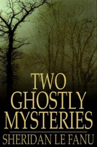 Cover Two Ghostly Mysteries